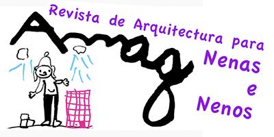 Amag! Revista de Arquitectura para Nen@s
